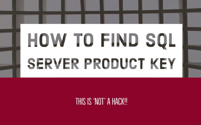 How to find SQL Server Product Key