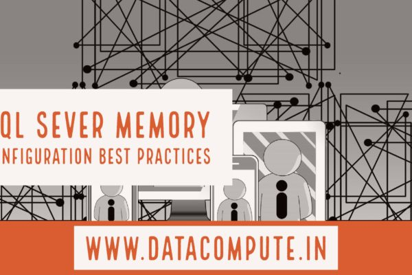 Configure SQL Server Memory Options for Best Practices