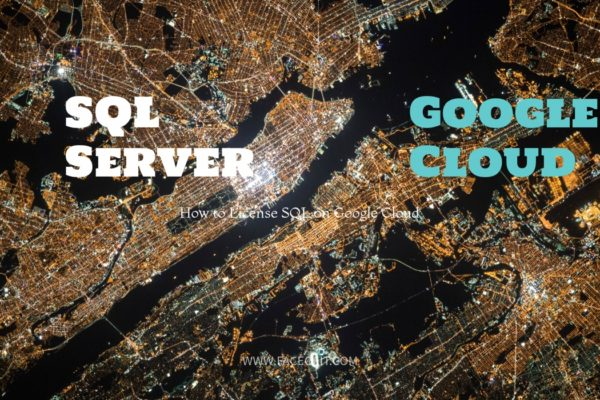 How To License Your SQL Server on Google Cloud