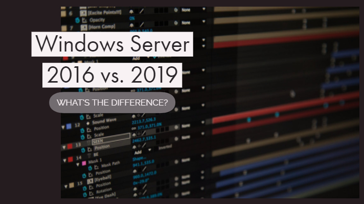 Windows server 2016 vs. 2019
