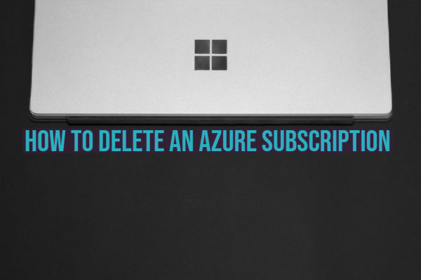 Delete Azure Account Subscription