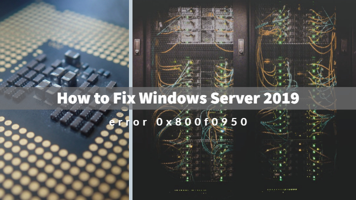 How to Fix Windows Server 2019